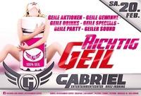 Richtig GEIL wirds HEUTE@Gabriel Entertainment Center