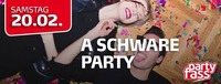 A schware Party!@Partyfass