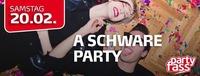 A schware Party!