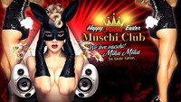 "HAPPY EASTER ""Porno"" MUSCHICLUB@Musikpark-A1"