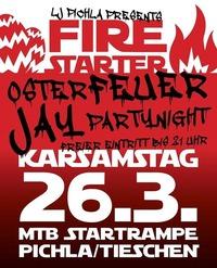 FIRESTARTER feat. JAY: MTB Startrampe Pichla/Tieschen@J(ay)