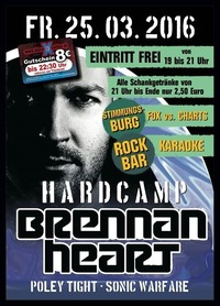 Hardcamp with BRENNAN HEART@Excalibur