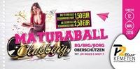 MATURABALL-CLUBBING BG/BRG/BORG Oberschützen // Schankmixer um 1,50€ bis 23:00, danach 2,50€ // P2-Kemeten@Disco P2