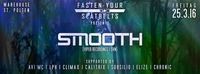 FASTEN YOUR SEATBELTS w/ SMOOTH [VIPER RECORDINGS | SVN]@Warehouse
