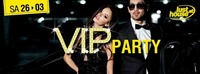 V.I.P. PARTY - DJ SELECTA@Lusthouse