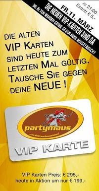 VIP Karten@Partymaus Wörgl