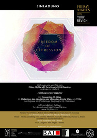 Freedom of Expression by Friday Nights with Yury Revich@Atelierhaus der Akademie der bildenden Künste Wien