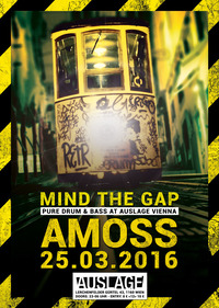 MIND THE GAP w/ AMOSS (UK)@Club Auslage