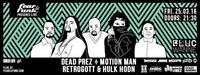 Fear le Funk – Dead Prez, Motion Man, Retrogott & Hulk Hodn