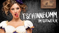 TSCHINNBUMM IM SUDWERK@Sudwerk - Die Weisse