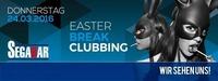★✩★ Easter Break Clubbing ★✩★@Segabar Linz
