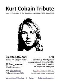 Kurt Cobain Tribute zum 22. Todestag@Fluc / Fluc Wanne