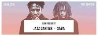 Canyoudigit w/ JAZZ CARTIER & SABA live@Café Leopold