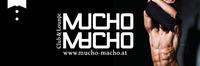 OPENING Mucho Macho@Schauplatz - Das Lokal