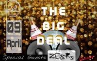 THE BIG DEAL@Disco Bel