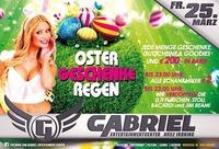 Oster GESCHENKE REGEN!@Gabriel Entertainment Center