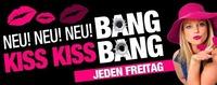 KISS KISS, BANG BANG@Bollwerk Klagenfurt