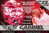 SATURDAY = LOVEDAY@Gabriel Entertainment Center