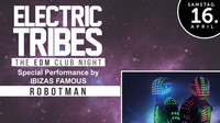 «Ï ELECTRIC TRIBES Ï« the EDM Club Night