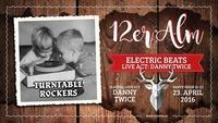 ELECTRIC BEATS - we love electronic music@12er Alm Bar