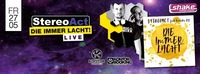 DIE IMMER LACHT - STEREOACT live