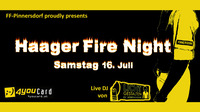 Haager Fire Night 2016 (Sommerfest)