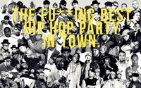 THE FU**ING BEST HIP HOP PARTY IN TOWN - 90s & 2000s HITS ONLY@Aftershave Club