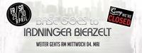 Closed ★BASE goes to Irdninger Bierzelt@BASE