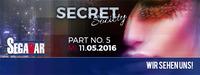 SECRET SOCIETY - Das Studenten-Clubbing PART 5@Segabar Kufstein