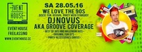 We Love the 90s - Disco Fun Revival Party mit DJ Novus aka Groove Coverage@Eventhouse Freilassing