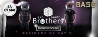Bad Booty Brothers ✇✇MONSTERSOUND✇✇ in the House@BASE