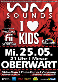 I love KIDS - party for a good reason feat. WM-SOUNDS@Mezo Messezentrum Oberwart