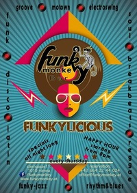 ☼ FUNKYLICIOUS - we love music ☼@Funky Monkey