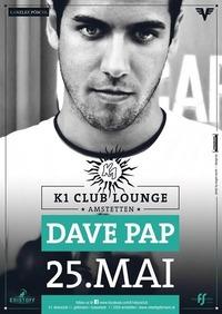 Dave Pap@K1 - Club Lounge