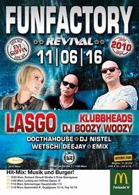 ✪ FUNFACTORY - Revival | MEGAEVENT (since 2010) mit LASGO - KLUBBHEADS / DJ BOOZY WOOZY ✪