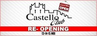 Castello Re-Opening@Castello Club
