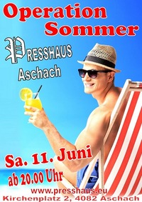 Operation Sommer im Presshaus Aschach