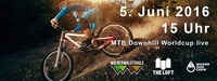 MTB Downhill Worldcup live!@The Loft