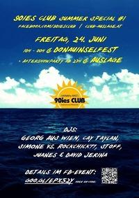 90ies Club: Summer Special #1 - Donauinselfest + Auslage@Viennas First 90ies Club