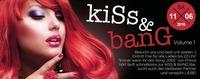 KISS & BANG Vol. 1!