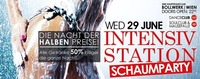 Intensivstation– Schaumparty!@Bollwerk