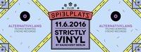 Strictly Vinyl // Tagträumer² // Rauschzeit Berlin // Alternativklang@Club Spielplatz