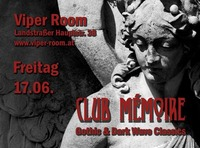 Club Mémoire - Gothic & Dark Wave Classics@Viper Room