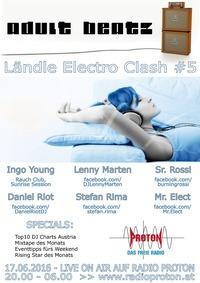 ADULT BEATZ #80 - Ländle Electro Clash # 5@Proton - das feie Radio