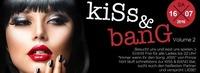 KISS & BANG Vol. 2!