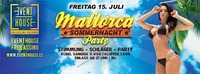 Mallorca Sommernacht Party@Eventhouse Freilassing