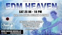 CHECK in to the 2nd EDM Heaven@Check in