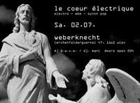 Le Coeur Électrique@Weberknecht