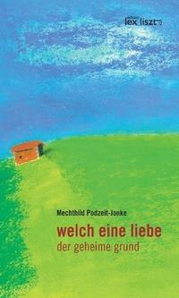 Franz Blass & Mechthild Podzeit-Jonke