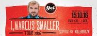 I, Marcus Smaller Tour 2016 // Support: Killerpilze im GEI Musikclub@GEI Musikclub